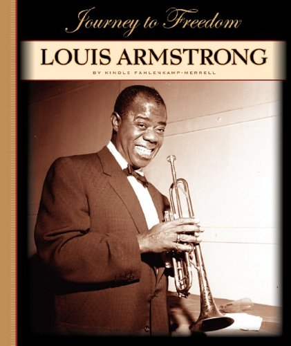 9781602531260: Louis Armstrong (Journey to Freedom (Child's World))
