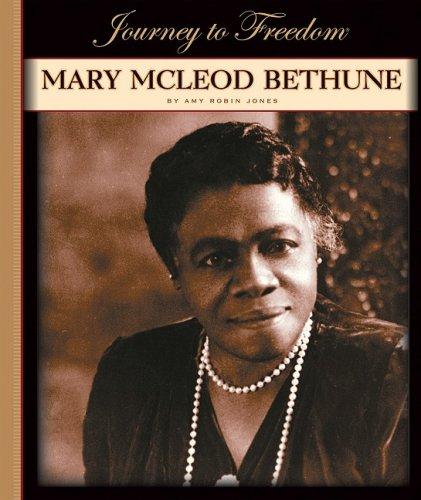 9781602531291: Mary McLeod Bethune (Journey to Freedom (Child's World))