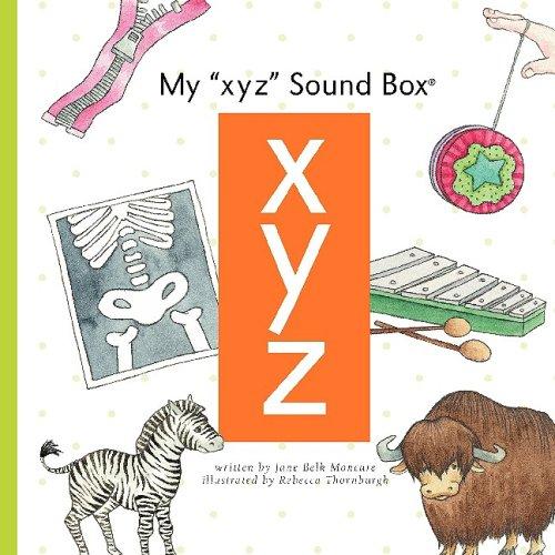 "My ""Xyz"" Sound Box (Sound Box Books): Moncure, Jane Belk"