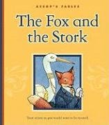 9781602532007: The Fox and the Stork (Aesop's Fables)