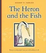 The Heron and the Fish (Library Binding): Graham Percy