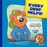 Every Drop Helps! (Library Binding): Joanne Meier