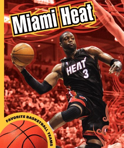 Miami Heat (Favorite Basketball Teams): K. C. Kelley