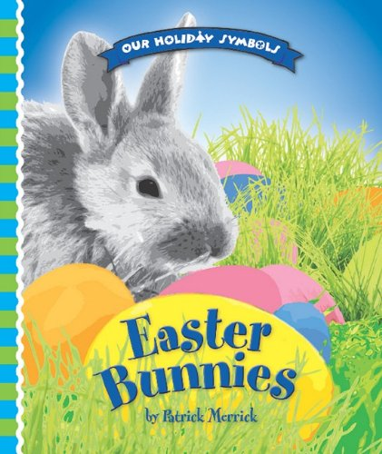 Easter Bunnies (Library Binding): Patrick Merrick