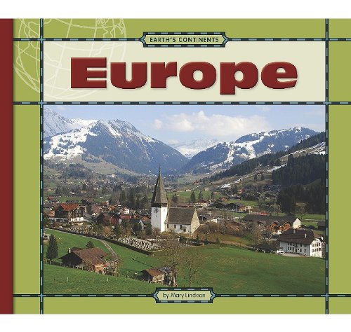 9781602533509: Europe (Earth's Continents)