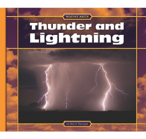 9781602533653: Thunder and Lightning (Weather Watch)