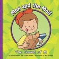 Max and the Mail: The Sound of M (Sounds of Phonics): Meier, Joanne, Minden, Cecilia