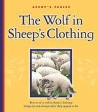 9781602535275: The Wolf in Sheep's Clothing (Aesop's Fables)