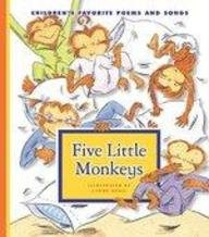 9781602535305: Five Little Monkeys (Children's Favorite Poems and Songs)