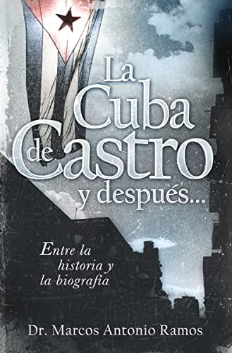 La Cuba de Castro y después...: Entre: Ramos, Marcos Antonio