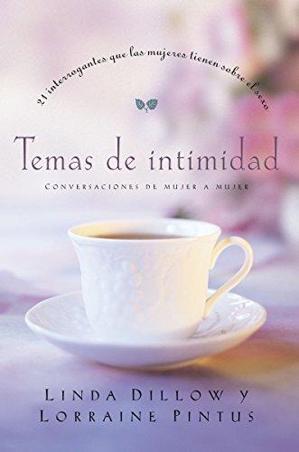 9781602550087: Temas de intimidad: 21 interrogantes que las mujeres tienen sobre sexo (Spanish Edition)