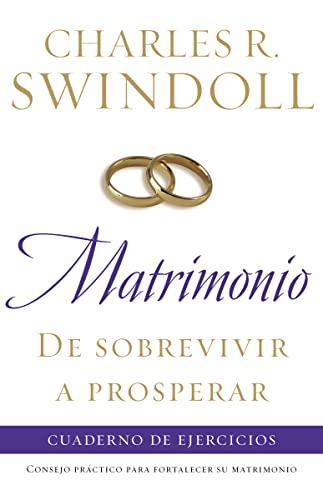 MATRIMONIO: DE SOBREVIVIR A ( C/ DE E*