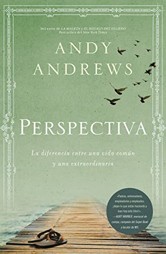 The Perspectiva: La diferencia entre una vida común y una extraordinaria (Spanish Edition) (1602550581) by Andrews, Andy