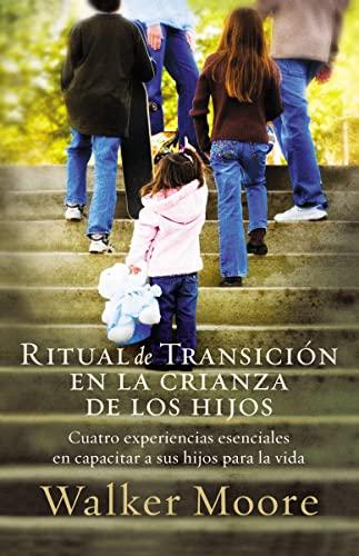 RITUAL DE TRANSICION EN LA CRIANZA DE *