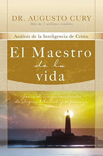 El Maestro de la Vida: Analisis de: Cury, Augusto