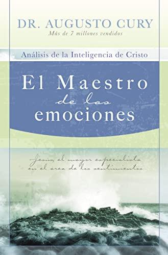 9781602551336: El Maestro de las emociones: Jesús, el mayor especialista en el área de los sentimientos (Spanish Edition)