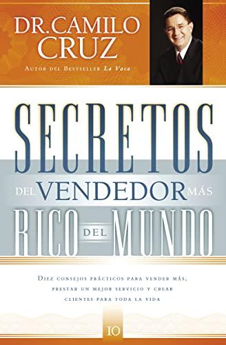 9781602551480: Secretos del vendedor más rico del mundo