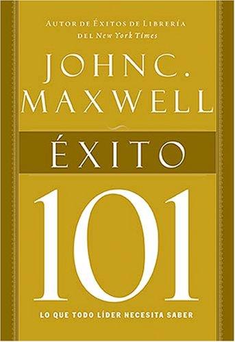9781602551831: Exito 101/ Success 101 (Spanish Edition)