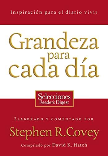 9781602552203: Grandeza Para Cada Dia: Inspiracion Para el Diario Vivir: Selecciones Reader's Digest = Everyday Greatness