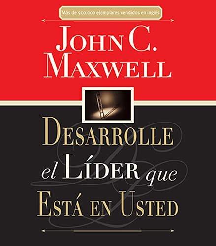 9781602552463: Desarrolle el líder que está en usted (Spanish Edition)