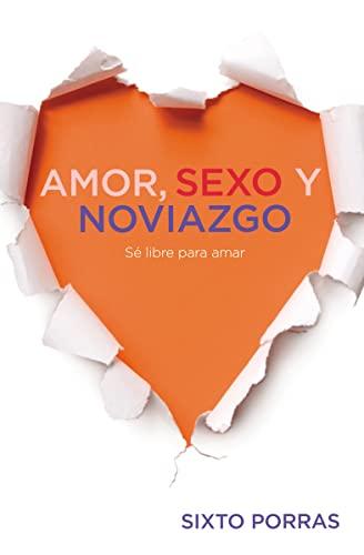 9781602552470: Amor, sexo y noviazgo: Sé libre para amar (Enfoque a la Familia) (Spanish Edition)