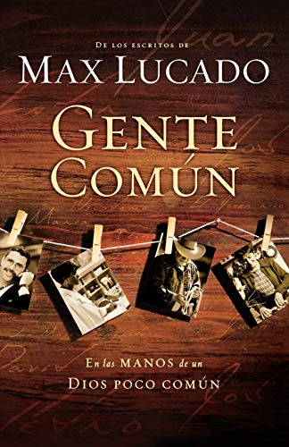 9781602552678: GENTE COMUN (CAST OF CHARACTERS) (Spanish Edition)