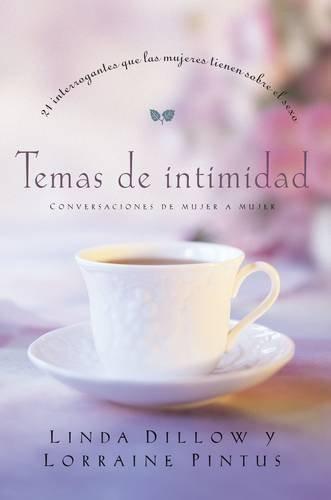 9781602552685: Temas de intimidad: 21 interrogantes que las mujeres tienen sobre sexo (Spanish Edition)