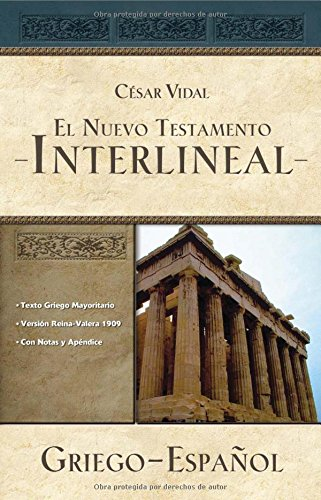 9781602552760: El Nuevo Testamento interlineal griego-espanol / The New Testament Greek-Spanish Interlinear (Spanish and Greek Edition)
