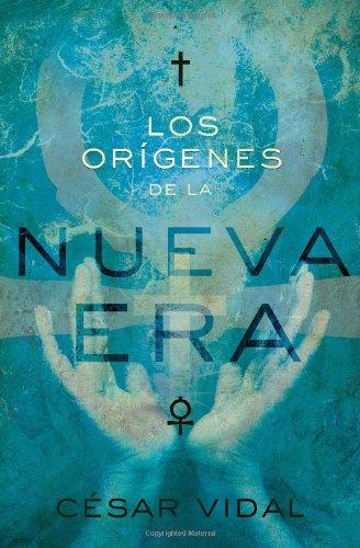 9781602552784: Los orígenes de la Nueva Era (Spanish Edition)