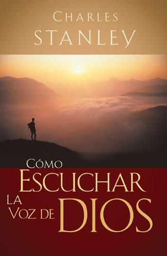 9781602553170: Como Escuchar la Voz de Dios