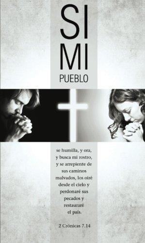 Si mi pueblo: Una guía de 40 días de oración por nuestra nación (Spanish Edition) (1602553556) by Jack Countryman