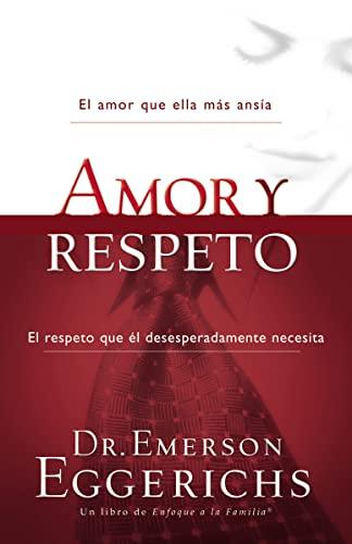 9781602553682: Amor y Respeto = Love and Respect (Enfoque a la Familia)