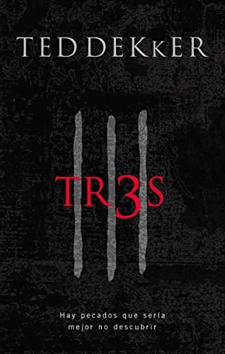 9781602553804: Tr3s: Hay pecados que sería mejor no descubrir (Spanish Edition)