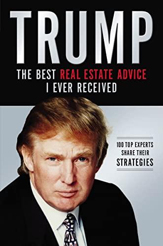 9781602554153: Trump: Los mejores consejos de bienes raíces que he recibido: 100 Expertos comparten sus estrategias (Spanish Edition)