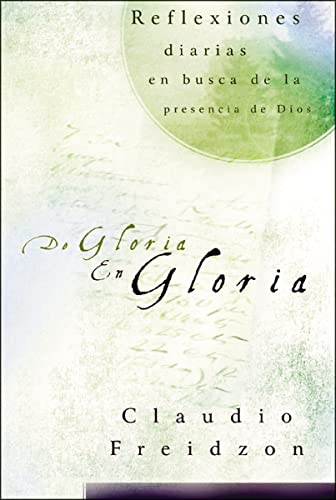 9781602554283: De gloria en gloria (Spanish Edition)