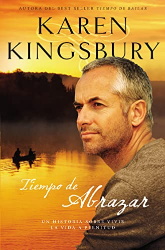 9781602554498: Tiempo de abrazar (Amor Eterno / Timeless Love) (Spanish Edition)
