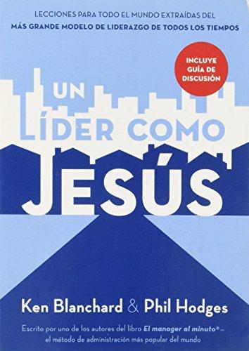 9781602554603: UN LIDER COMO JESÚS -Pocket