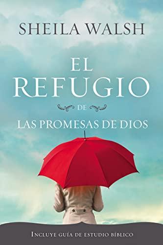 9781602554689: El refugio de las promesas de Dios (Spanish Edition)