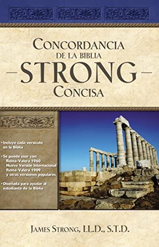 9781602555174: Concordancia de la Biblia Strong Concisa (Spanish Edition)