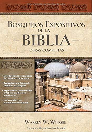 9781602555181: Bosquejos expositivos de la Biblia/ Wiersbe's Expository Outlines on the New Testament: Obras Completas (Spanish Edition)