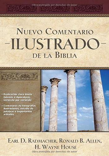 9781602555198: Nuevo Comentario Ilustrado de la Biblia / New Illustrated Bible Commentary (Spanish Edition)