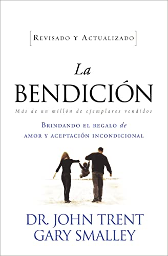 9781602555464: La bendición (Enfoque a la Familia) (Spanish Edition)