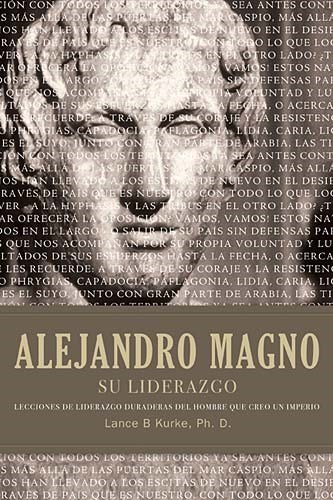 9781602555525: The Alejandro magno su liderazgo (Spanish Edition)