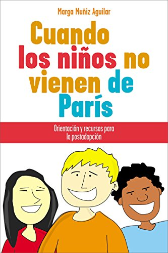 9781602555549: Cuando los Ninos No Vienen de Paris