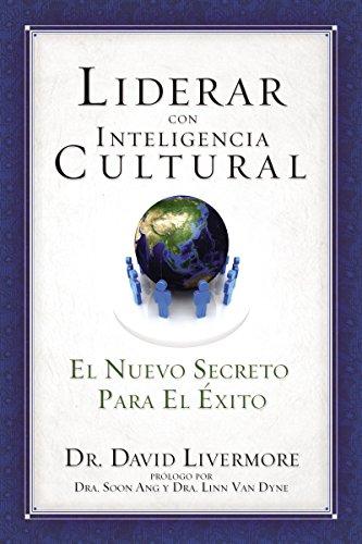 9781602555808: Liderar con inteligencia cultural: El nuevo secreto para el éxito (Spanish Edition)