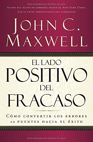 9781602555976: El lado positivo del fracaso (Nelson Pocket: Liderazgo) (Spanish Edition)