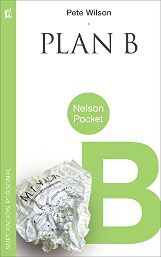 9781602555983: Plan B (Nelson Pocket: Superacion Personal) (Spanish Edition)