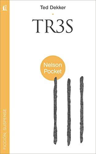 9781602556003: Tr3s (Nelson Pocket: Ficcion; Suspense) (Spanish Edition)