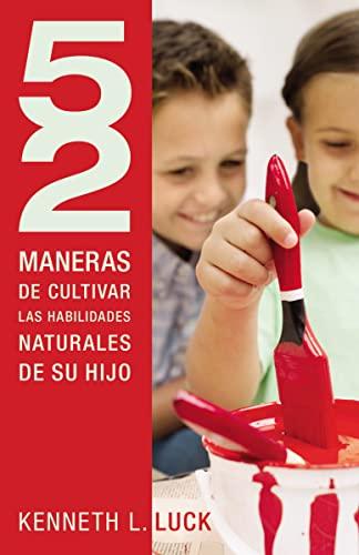 52 MANERAS DE CULTIVAR LAS HABILIDADES N