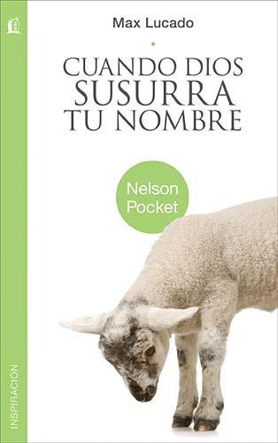 9781602556959: Cuando Dios Susurra Tu Nombre (Nelson Pocket: Inspiracion)